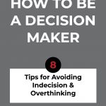how to be a decision maker
