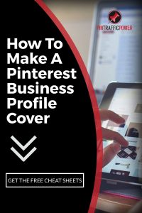 How To Make A Pinterest Business Profile Cover
